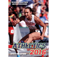 Athletics 2016: The Track & Field Annual (BOK)
