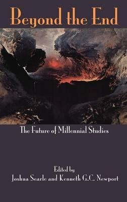 Beyond the End: The Future of Millennial Studies (BOK)