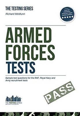 Armed Forces Tests (practice Tests for the Army, RAF and Roy (BOK)