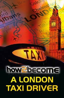 How to Become a London Taxi Driver (BOK)