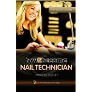 How to Become a Nail Technician (BOK)