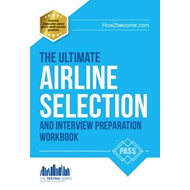 Airline Pilot Selection and Interview Workbook (BOK)