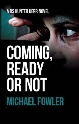 Coming, Ready or Not (BOK)