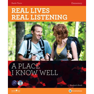 Real Lives, Real Listening: A Place I Know Well - Elementary Student's Book + CD: Elementary Level (BOK)