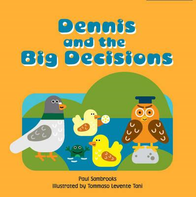 Dennis and the Big Decisions (BOK)