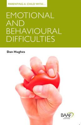 Parenting a Child with Emotional and Behavioural Difficultie (BOK)