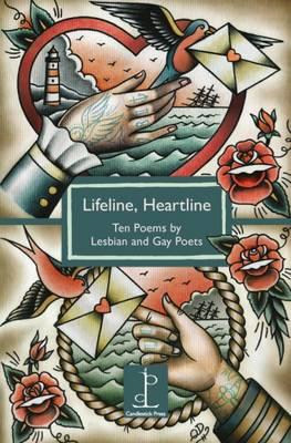 Lifeline, Heartline: Ten Poems by Lesbian and Gay Poets (BOK)