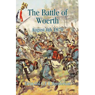 The Battle of Woerth August 6th 1870 (BOK)