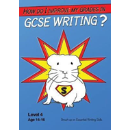 How Do I Improve My Grades in GCSE Writing? (BOK)
