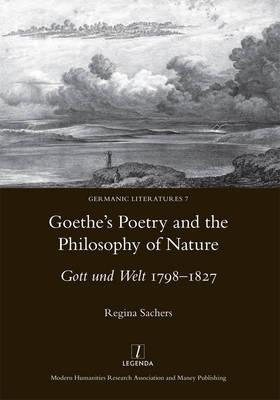 Goethe's Poetry and the Philosophy of Nature (BOK)
