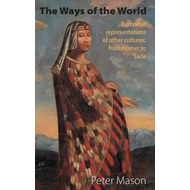 Ways of the World: European Representations of Other Culture (BOK)
