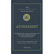 Connell Short Guide to Ian Mcewan's Atonement (BOK)
