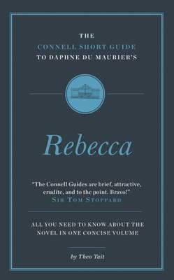 Connell Short Guide to Daphne du Maurier's Rebecca (BOK)