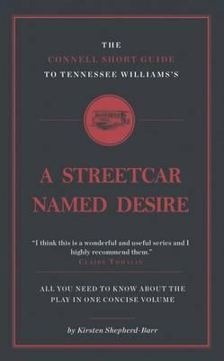Connell Short Guide to Tennessee Williams's A Streetcar Name (BOK)