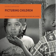 Double Exposure: Picturing Children (BOK)