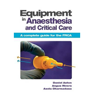 Equipment in Anaesthesia and Critical Care (BOK)