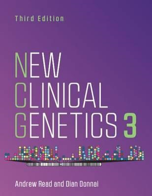 New Clinical Genetics, third edition (BOK)