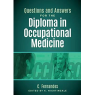 Questions and Answers for the Diploma in Occupational Medici (BOK)