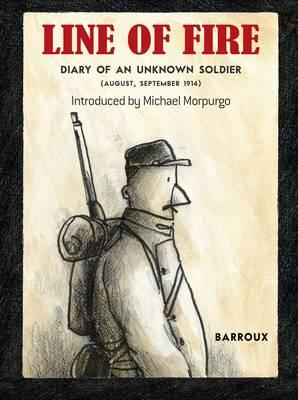 Line of Fire: Diary of an Unknown Soldier: August, September (BOK)