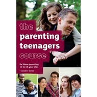 Parenting Teenagers Course Leaders' Guide (BOK)