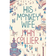 His Monkey Wife, or, Married to a Chimp (BOK)