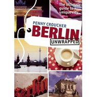 Berlin Unwrapped (BOK)