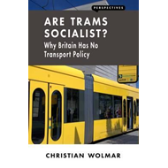 Are Trams Socialist? (BOK)
