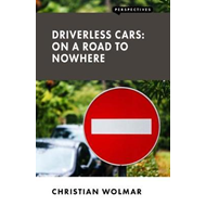 Driverless Cars: On a Road to Nowhere (BOK)