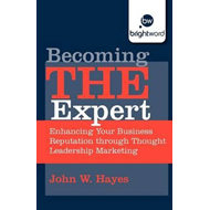 Becoming THE Expert (BOK)
