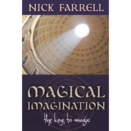 Magical Imagination: The Keys to Magic (BOK)