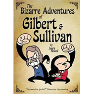 Bizarre Adventures of Gilbert & Sullivan (BOK)