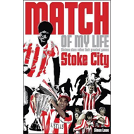 Stoke City Match of My Life (BOK)