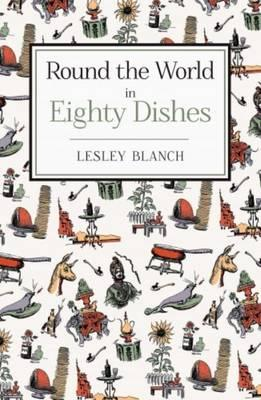 Round the World in 80 Dishes (BOK)