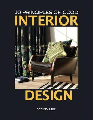 10 Principles of Good Interior Design (BOK)