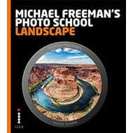 Michael Freeman's Photo School: Landscape (BOK)