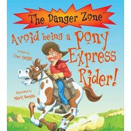 Avoid Being a Pony Express Rider! (BOK)