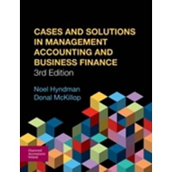 Cases and Solutions in Management Accounting and Business Finance (BOK)