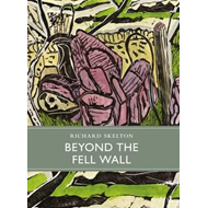 Beyond the Fell Wall (BOK)