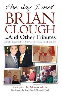 Day I Met Brian Clough...and Other Tributes (BOK)