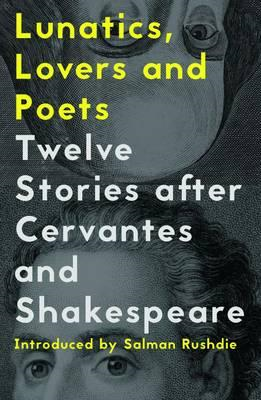 Lunatics, Lovers and Poets (BOK)
