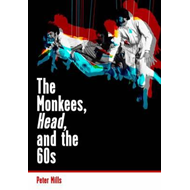 Monkees, Head, and the 60s (BOK)