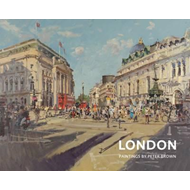 London: Paintings by Peter Brown (BOK)