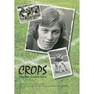 Crops: The Alex Cropley Story (BOK)