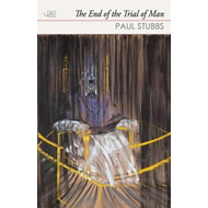 End of the Trial of Man (BOK)