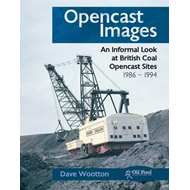 Opencast Images: An Informal Look at British Coal Opencast Sites (BOK)