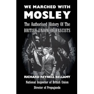 We Marched with Mosley (BOK)