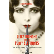 Alice Diamond And The Forty Elephants (BOK)