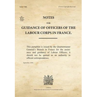 Notes for Guidance of Officers of the Labour Corps in France (BOK)