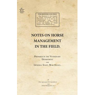 Notes on Horse Management in the Field (1919) (BOK)