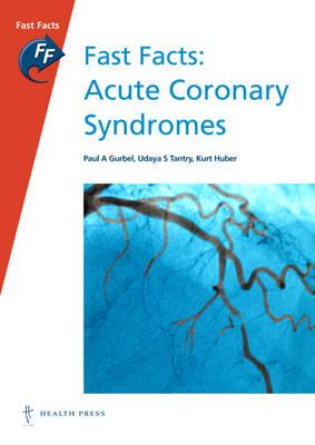 Fast Facts: Acute Coronary Syndromes (BOK)